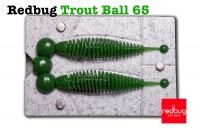 Redbug Trout Ball 65