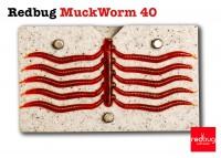 Redbug MuckWorm 40